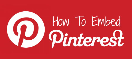 How To Embed Pinterest