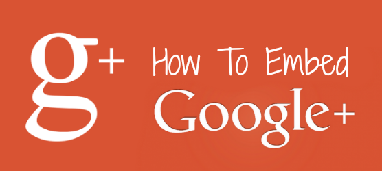 How To Embed Google+