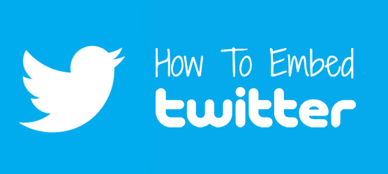 How To Embed Twitter