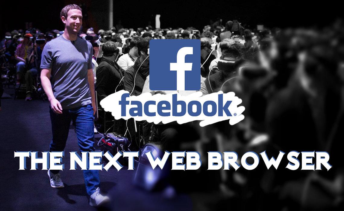 Facebook - The Next Web Browser