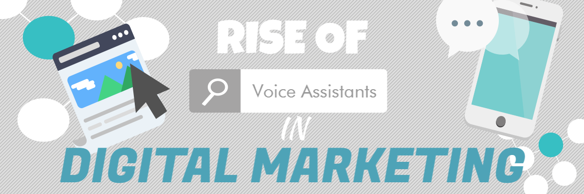 Rise of voice assistants in digital marketing
