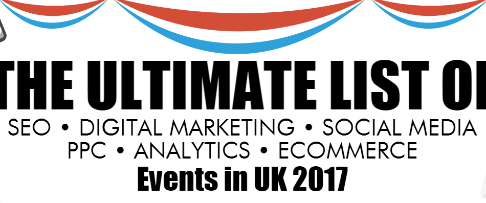 Ultimate List of SEO Events in UK 2017