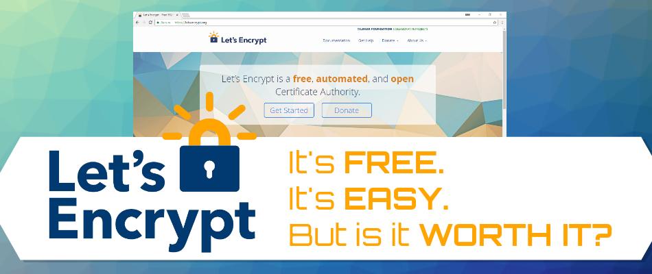 Let's Encrypt Pros & Cons